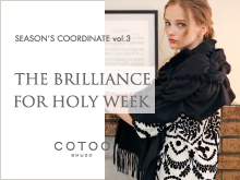 COTOO | THE BRILLIANCE FOR HOLY WEEK