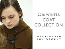 MACKINTOSH PHILOSOPHY WOMENS | 2016COAT COLLECTION