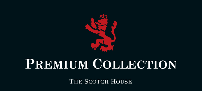 THE SCOTCH HOUSE | PREMIUM COLLECTION