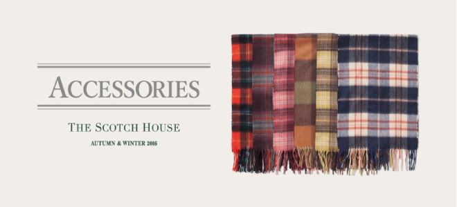 THE SCOTCH HOUSE | ACCESSORIES