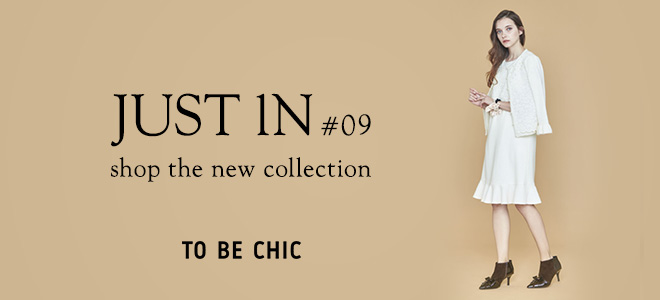 TO BE CHIC | JUST IN