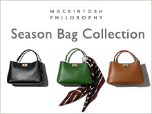 MACKINTOSH PHILOSOPHY WOMENS | Season Bag Collection