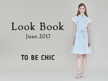 TO BE CHIC | LOOK BOOK June