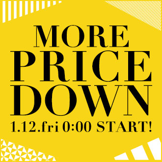 1/12(金)AM0:00~MORE PRICE DOWN START!